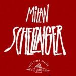 kapely_Milan_Schelinger